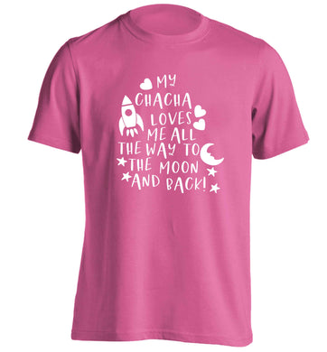 My chacha loves me all the way to the moon and back adults unisex pink Tshirt 2XL