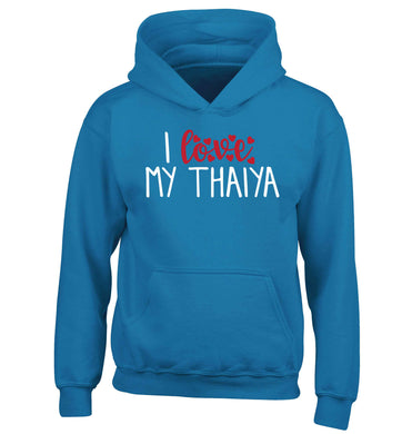 I love my thaiya children's blue hoodie 12-13 Years