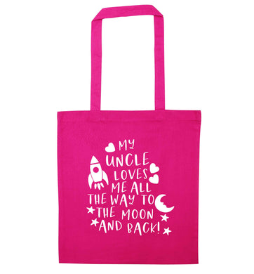 My uncle loves me all the way to the moon and back pink tote bag