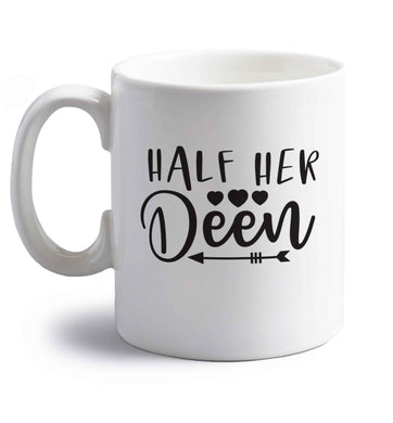 Half her deen right handed white ceramic mug