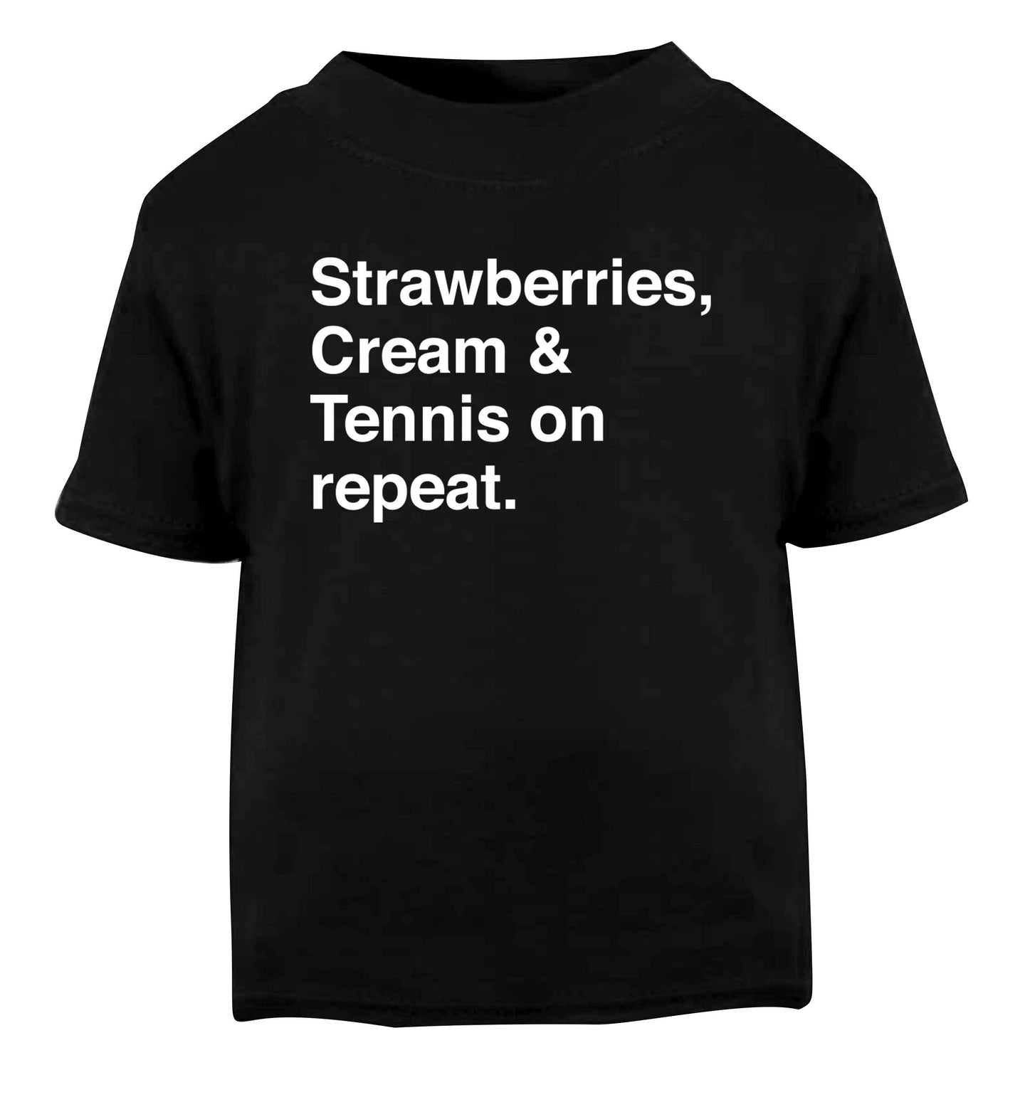 Strawberries, cream and tennis on repeat Black Baby Toddler Tshirt 2 years