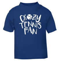 Crazy tennis fan blue Baby Toddler Tshirt 2 Years