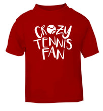 Crazy tennis fan red Baby Toddler Tshirt 2 Years