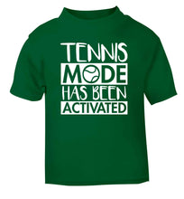Tennis mode has been activated green Baby Toddler Tshirt 2 Years