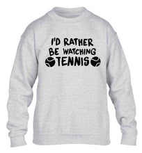 I'd rather be watching the tennis children's grey sweater 12-13 Years