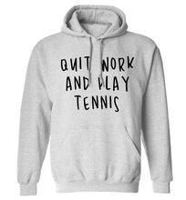 Quit work and play tennis adults unisex grey hoodie 2XL