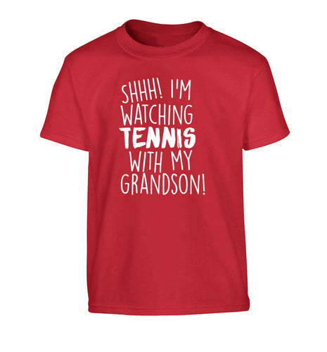 Shh! I'm watching tennis with my grandson! Children's red Tshirt 12-13 Years
