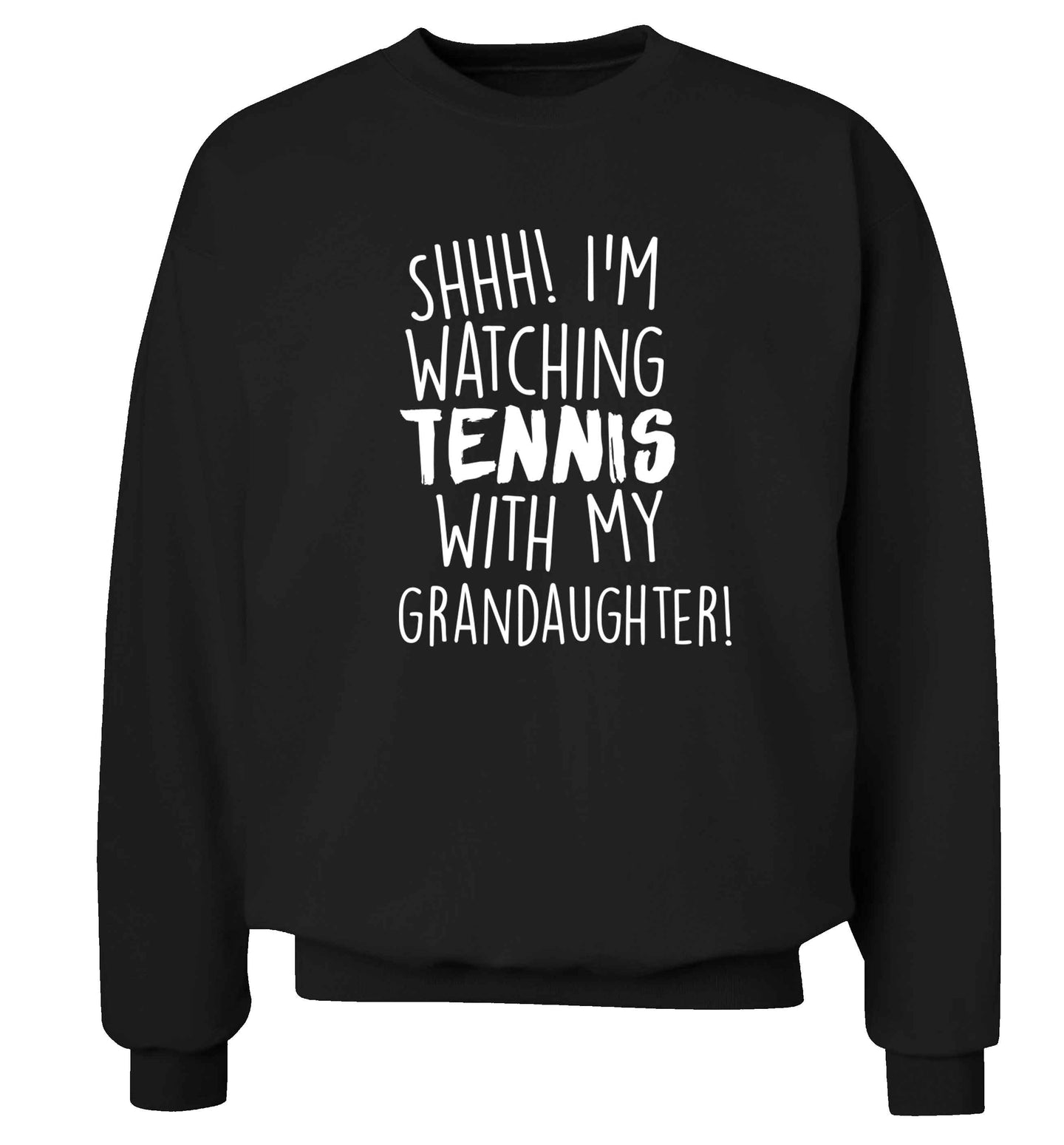 Shh! I'm watching tennis with my granddaughter! Adult's unisex black Sweater 2XL