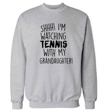 Shh! I'm watching tennis with my granddaughter! Adult's unisex grey Sweater 2XL