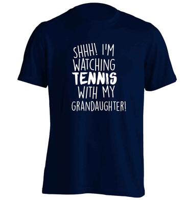 Shh! I'm watching tennis with my granddaughter! adults unisex navy Tshirt 2XL