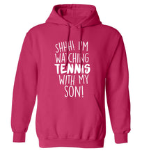 Shh! I'm watching tennis with my son! adults unisex pink hoodie 2XL