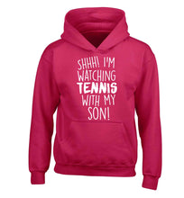 Shh! I'm watching tennis with my son! children's pink hoodie 12-13 Years