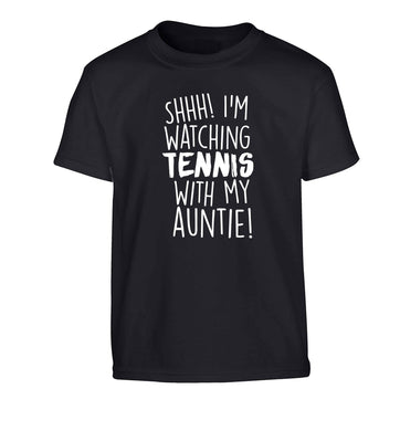 Shh! I'm watching tennis with my auntie! Children's black Tshirt 12-13 Years