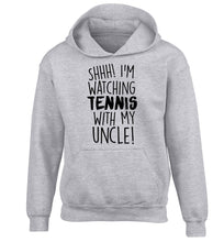 Shh! I'm watching tennis with my uncle! children's grey hoodie 12-13 Years