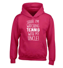Shh! I'm watching tennis with my uncle! children's pink hoodie 12-13 Years