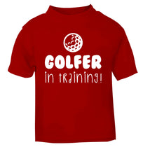 Golfer in training red Baby Toddler Tshirt 2 Years