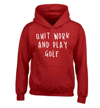 Quit work and play golf children's red hoodie 12-13 Years