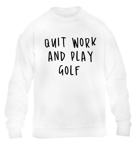 Quit work and play golf children's white sweater 12-13 Years
