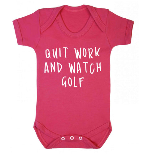 Quit work and watch golf Baby Vest dark pink 18-24 months
