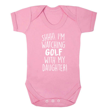Shh I'm watching golf with my daughter Baby Vest pale pink 18-24 months