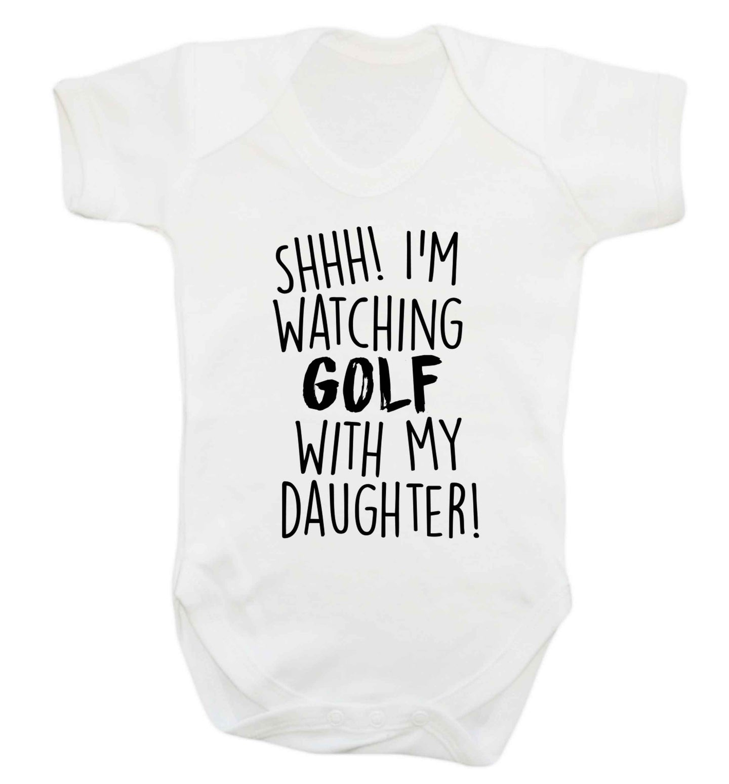 Shh I'm watching golf with my daughter Baby Vest white 18-24 months