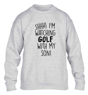 Shh I'm watching golf with my son children's grey sweater 12-13 Years