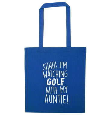 Shh I'm watching golf with my auntie blue tote bag