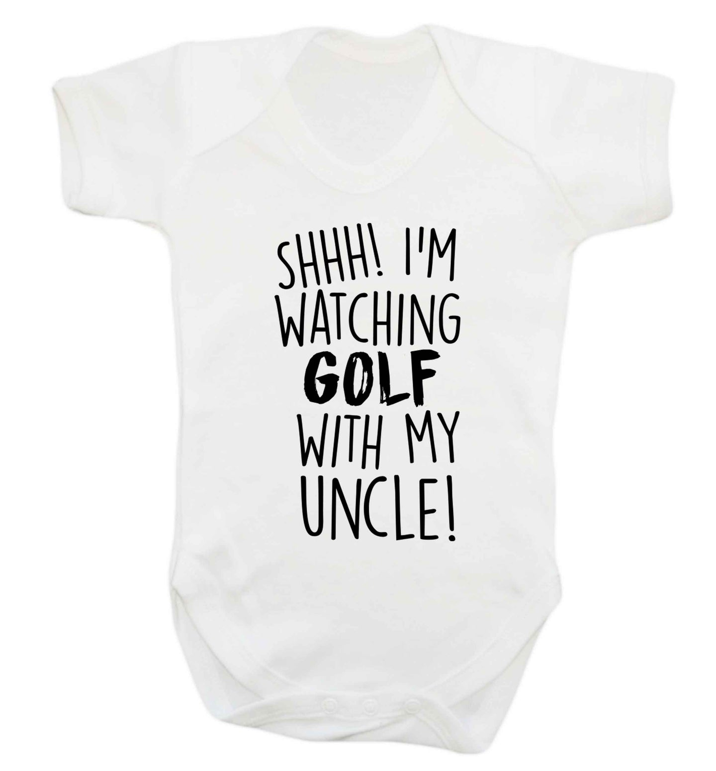Shh I'm watching golf with my uncle Baby Vest white 18-24 months