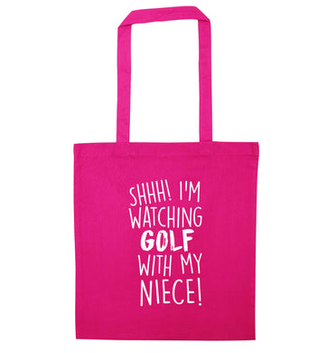 Shh I'm watching golf with my niece pink tote bag