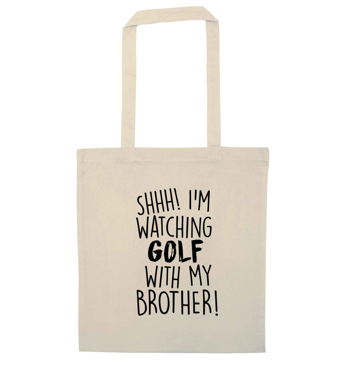 Shh I'm watching golf with my brother natural tote bag