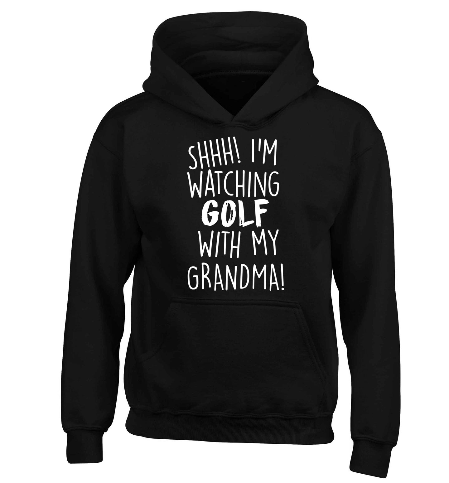 Shh I'm watching golf with my grandma children's black hoodie 12-13 Years