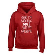 Shh I'm watching golf with my grandma children's red hoodie 12-13 Years