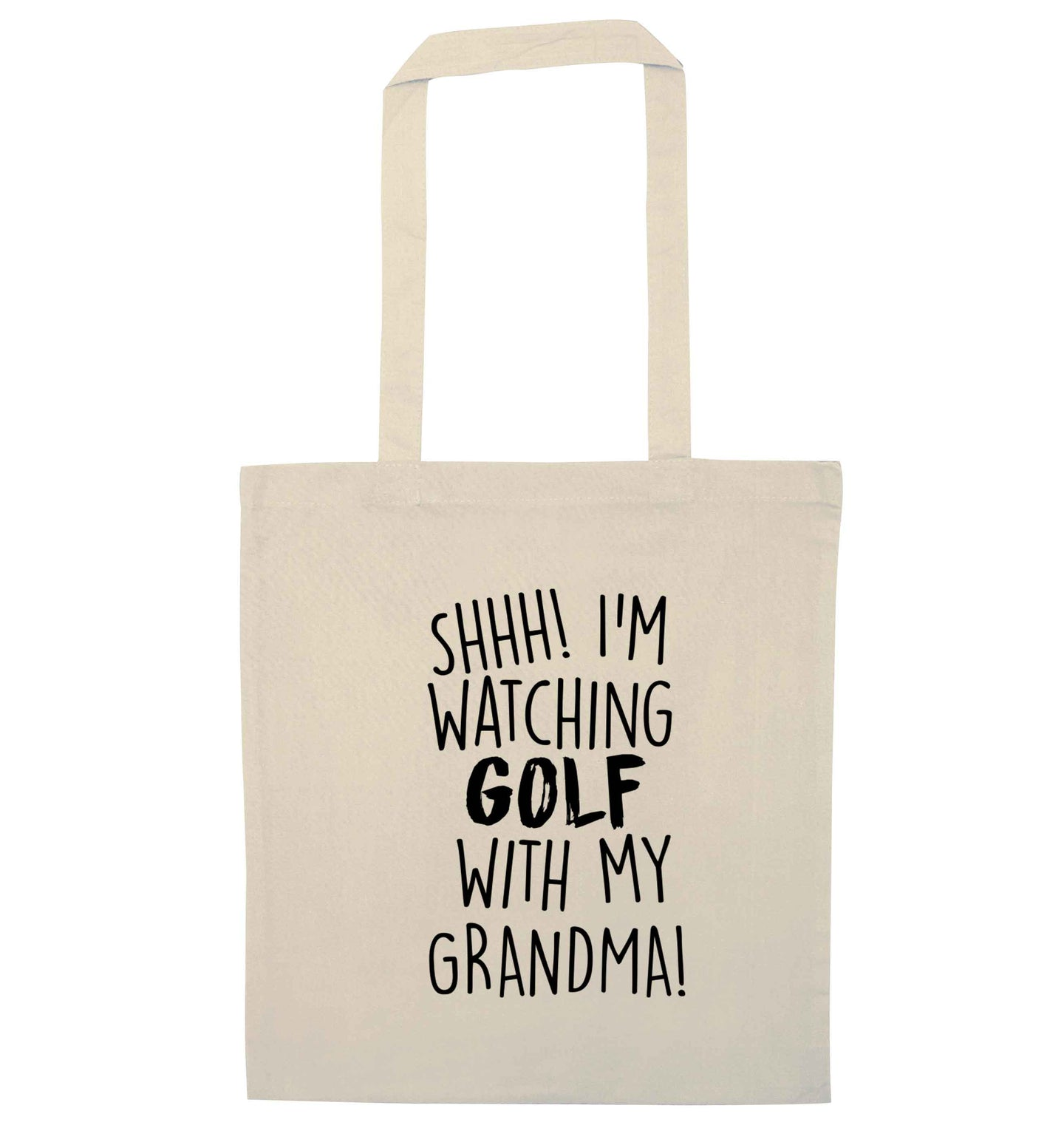 Shh I'm watching golf with my grandma natural tote bag