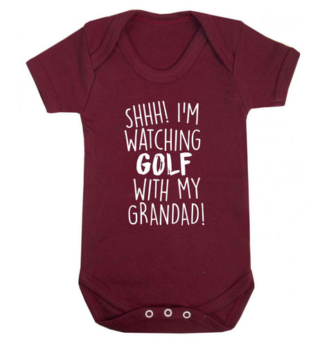 Shh I'm watching golf with my grandad Baby Vest maroon 18-24 months