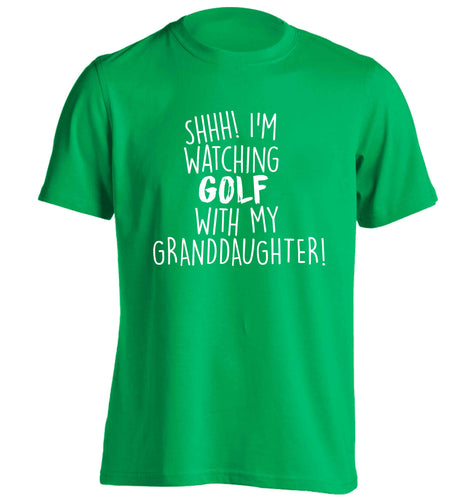 Shh I'm watching golf with my granddaughter adults unisex green Tshirt 2XL
