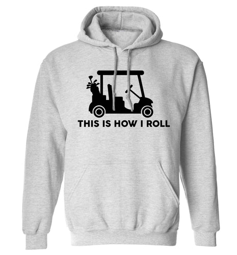 This is how I roll golf cart adults unisex grey hoodie 2XL