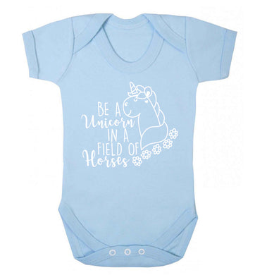 Be a unicorn in a field of horses Baby Vest pale blue 18-24 months