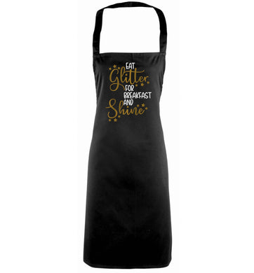 Eat glitter for breakfast and shine all day black apron