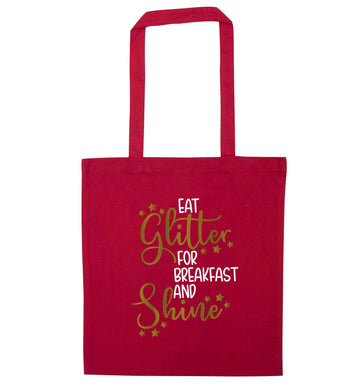 Eat glitter for breakfast and shine all day red tote bag