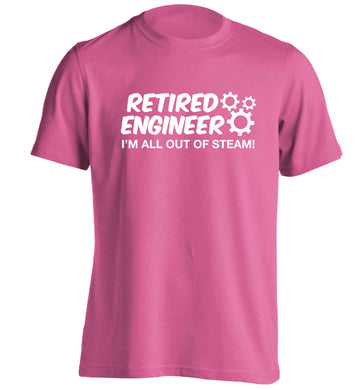 Retired engineer I'm all out of steam adults unisex pink Tshirt 2XL