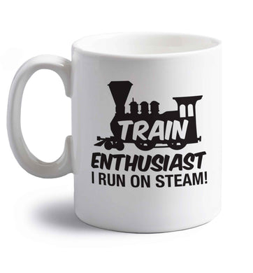 Train enthusiast I run on steam right handed white ceramic mug