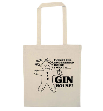 Forget the gingerbread house I want a gin house natural tote bag