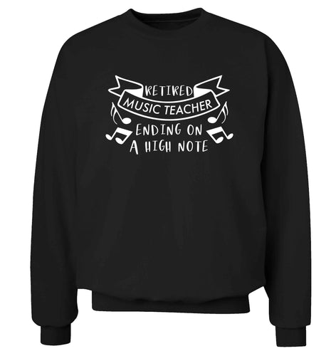Retired music teacher ending on a high note Adult's unisex black Sweater 2XL