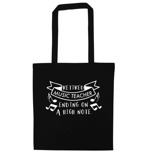 Retired music teacher ending on a high note black tote bag