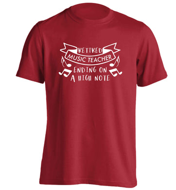 Retired music teacher ending on a high note adults unisex red Tshirt 2XL