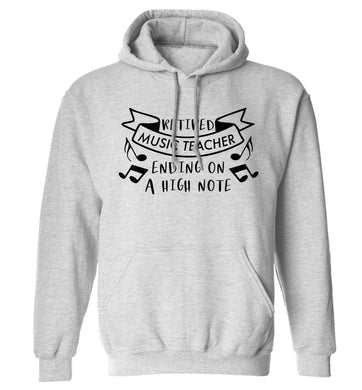 Retired music teacher ending on a high note adults unisex grey hoodie 2XL