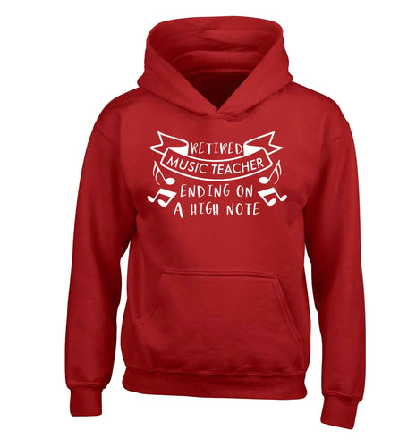 Retired music teacher ending on a high note children's red hoodie 12-13 Years