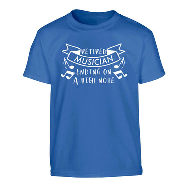 Retired musician ending on a high note Children's blue Tshirt 12-13 Years