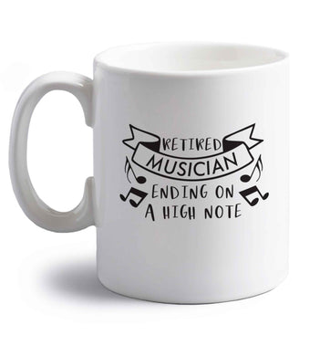 Retired musician ending on a high note right handed white ceramic mug