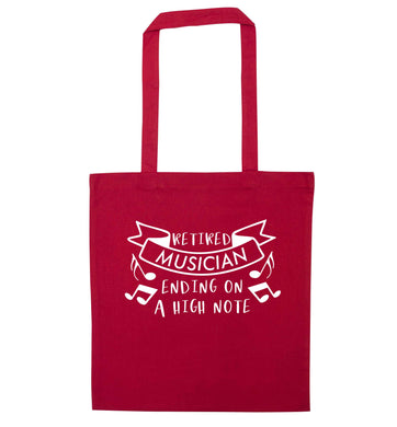 Retired musician ending on a high note red tote bag